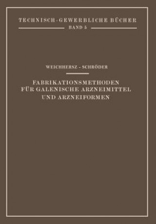 Fabrikationsmethoden Fur Galenische Arzneimittel Und Arzneiformen