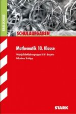 Mathematik 10. Klasse, Wahlpflichtfächergruppe II/III, Bayern