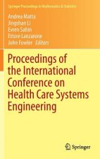Proceedings of the International Conference on Health Care Systems Engineering, 1