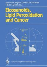 Eicosanoids, Lipid Peroxidation and Cancer, 1