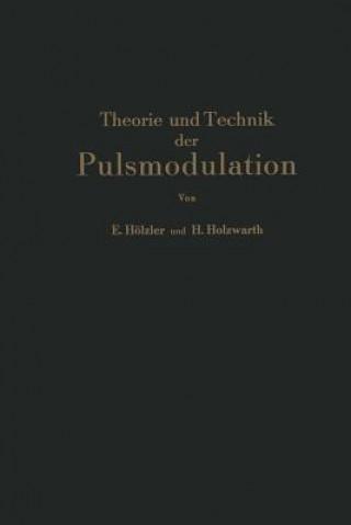 Theorie Und Technik Der Pulsmodulation