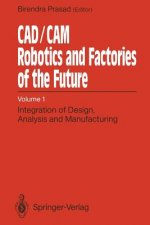 CAD/CAM Robotics and Factories of the Future, 1