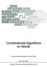 Combinatorial Algorithms on Words, 1