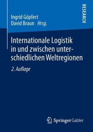 Internationale Logistik in Und Zwischen Unterschiedlichen Weltregionen