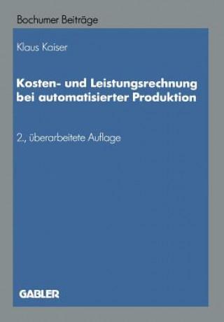 Kosten- Und Leistungsrechnung Bei Automatisierter Produktion