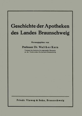 Geschichte Der Apotheken Des Landes Braunschweig