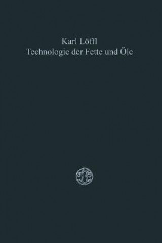 Technologie Der Fette Und  le