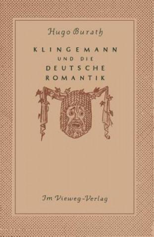 August Klingemann Und Die Deutsche Romantik