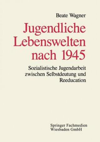 Jugendliche Lebenswelten Nach 1945