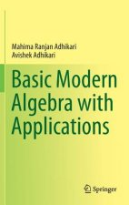 Basic Modern Algebra with Applications
