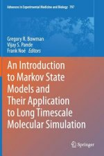 Introduction to Markov State Models and Their Application to Long Timescale Molecular Simulation