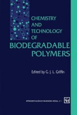 Chemistry and Technology of Biodegradable Polymers, 1