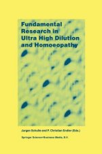 Fundamental Research in Ultra High Dilution and Homoeopathy, 1
