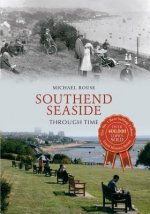 Southend Seaside Through Time