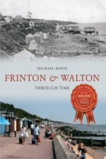 Walton & Frinton Through Time
