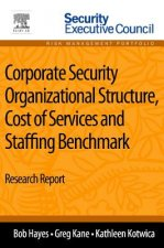 Corporate Security Organizational Structure, Cost of Service