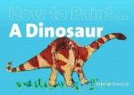 How to Paint a Dinosaur