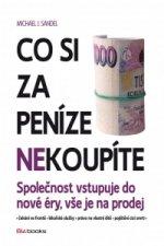 Co si za peníze nekoupíte