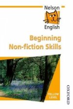 Nelson English - Yellow Level Beginning Non-Fiction Skills