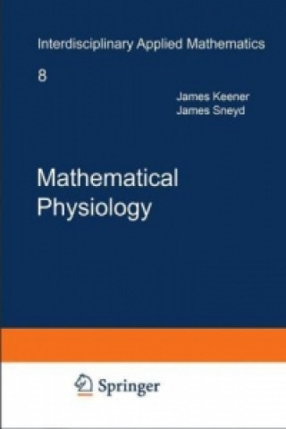 Mathematical Physiology, 2 Vols.