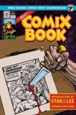 Best of Comix Book: When Marvel Comics Went Underground