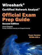 Wireshark Certified Network Analyst Exam Prep Guide (Second