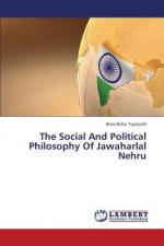 Social and Political Philosophy of Jawaharlal Nehru