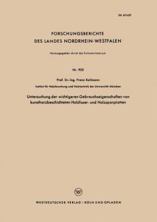 Untersuchung Der Wichtigeren Gebrauchseigenschaften Von Kunstharzbeschichteten Holzfaser- Und Holzspanplatten