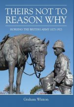 'Theirs Not to Reason Why'