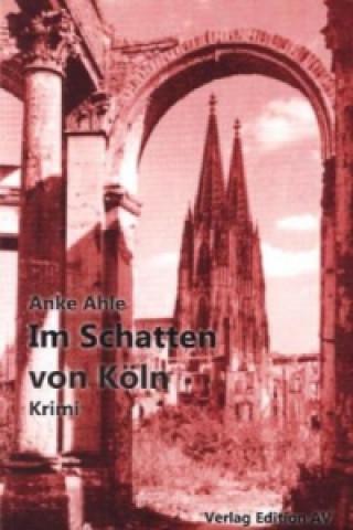 Im Schatten von Köln