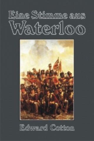 Eine Stimme aus Waterloo