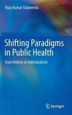 Shifting Paradigms in Public Health