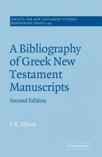 Bibliography of Greek New Testament Manuscripts