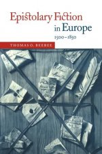 Epistolary Fiction in Europe, 1500–1850