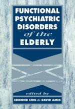 Functional Psychiatric Disorders of the Elderly