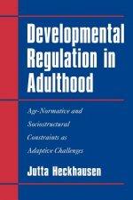 Developmental Regulation in Adulthood