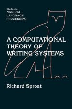 A Computational Theory of Writing Systems
