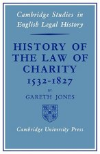 History of the Law of Charity, 1532-1827