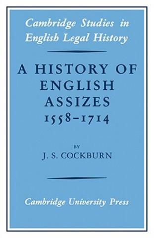 History of English Assizes 1558-1714