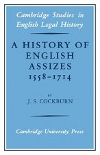 A History of English Assizes 1558–1714