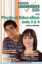 Cambridge Checkpoints VCE Physical Education Units 3 and 4 2010