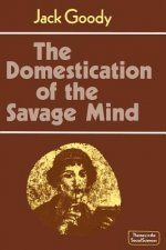 The Domestication of the Savage Mind
