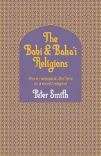 The Babi and Baha'i Religions