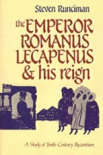 The Emperor Romanus Lecapenus and his Reign