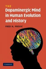 Dopaminergic Mind in Human Evolution and History