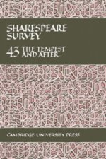 Shakespeare Survey: Volume 43, The Tempest and After