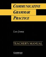 Communicative Grammar Practice Teacher's manual