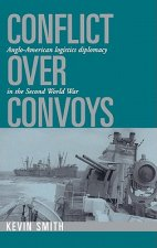 Conflict over Convoys