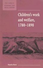 Children's Work and Welfare 1780–1890