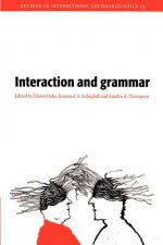 Interaction and Grammar